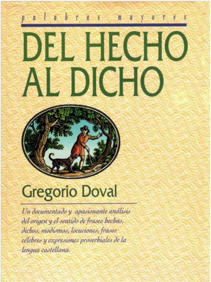 Del hecho al dicho – Gregorio Doval