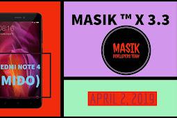 Masik ™ X 3.3 | Redmi Note 4 (Mido) {Video}