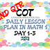 COT DAILY LESSON PLAN IN MATHEMATICS 1 2ND QUARTER FROM DAY 1 TO DAY 5