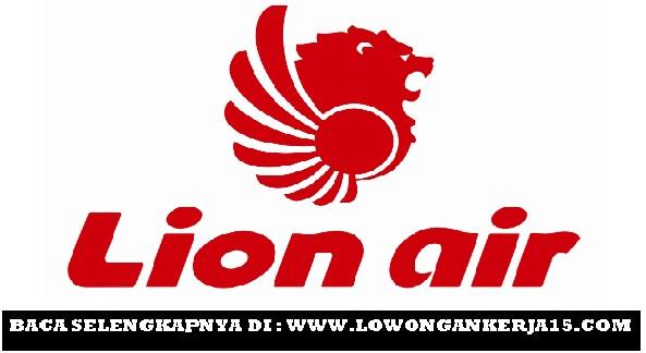 Lowongan Kerja Lion Air Terbaru