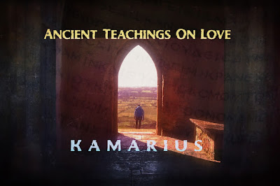 https://kamarius.blogspot.de/2017/10/kamarius-ancient-teachings-on-love.html