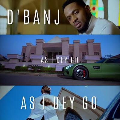 D'Banji – As I Dey Go