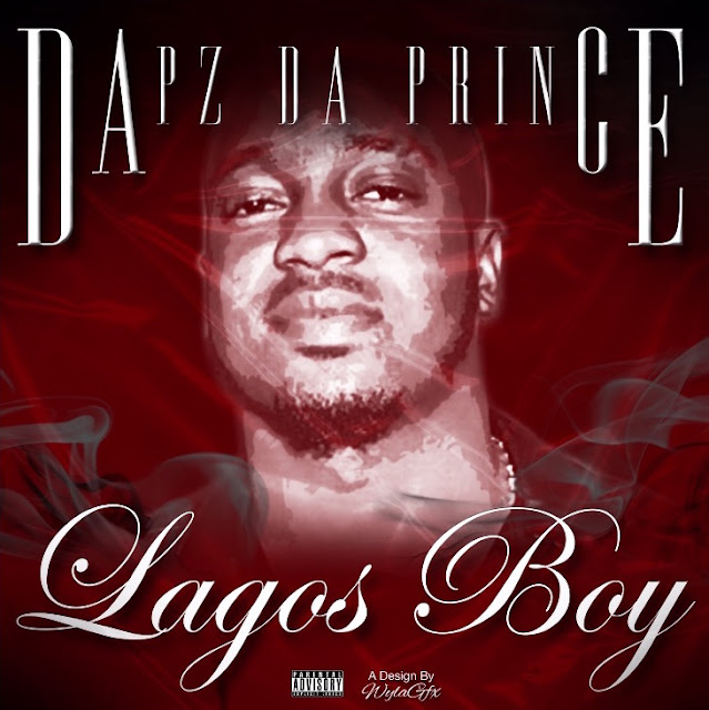 Dapz Da Prince New Video Lagos Boy is Out