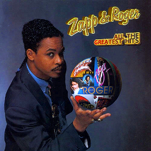 K Nela Records Zapp Amp Roger All The Greatest Hits 1993