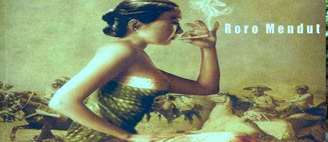 Roro Mendut Wanita Penjual Rokok Abad Ke 17