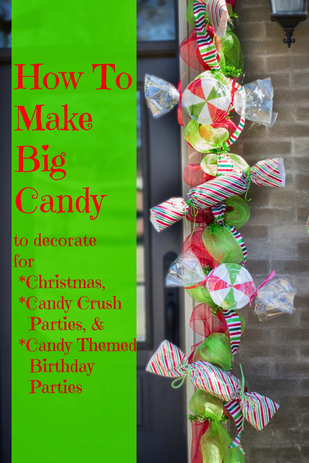 Christmas Candyland Theme Party.Make Big Candy Decorations Miss Kopy Kat