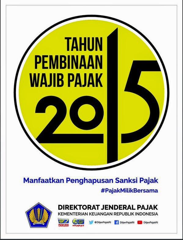 Peraturan Pajak Motor 2013 Pajak Kita Tahun 2015 Sebagai Tahun Pembinaan Wajib Pajak Oleh Presiden Republik