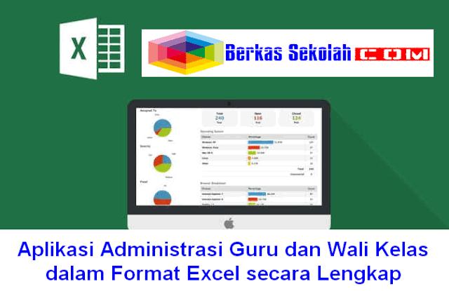 Download Aplikasi Administrasi Guru dan Wali Kelas dalam Format Excel secara Lengkap Download Gratis