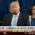 Video: Donald Trump Goes Birther On Senator Elizabeth Warren; She Is As Native American As I Am