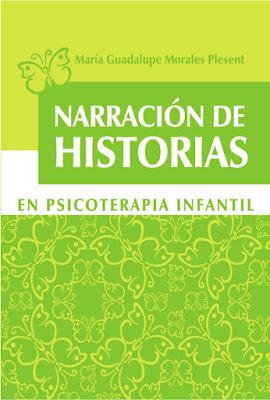 Narración de Historias en Psicoterapia Infantil
