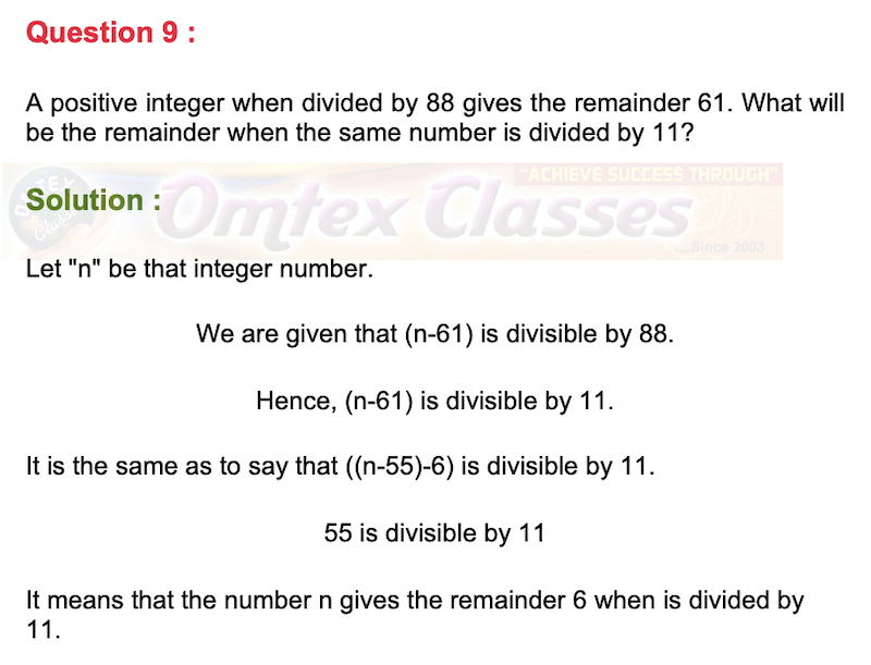 A positive integer when divided by 88 gives the remainder 61. What will be the remainder when the same number is divided by 11?