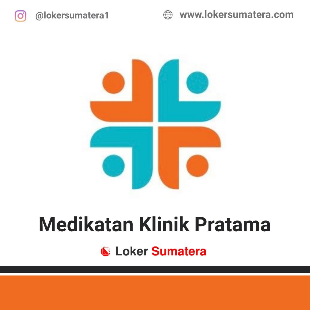 Lowongan Kerja Pekanbaru: Medikatan Klinik Pratama Agustus 2020