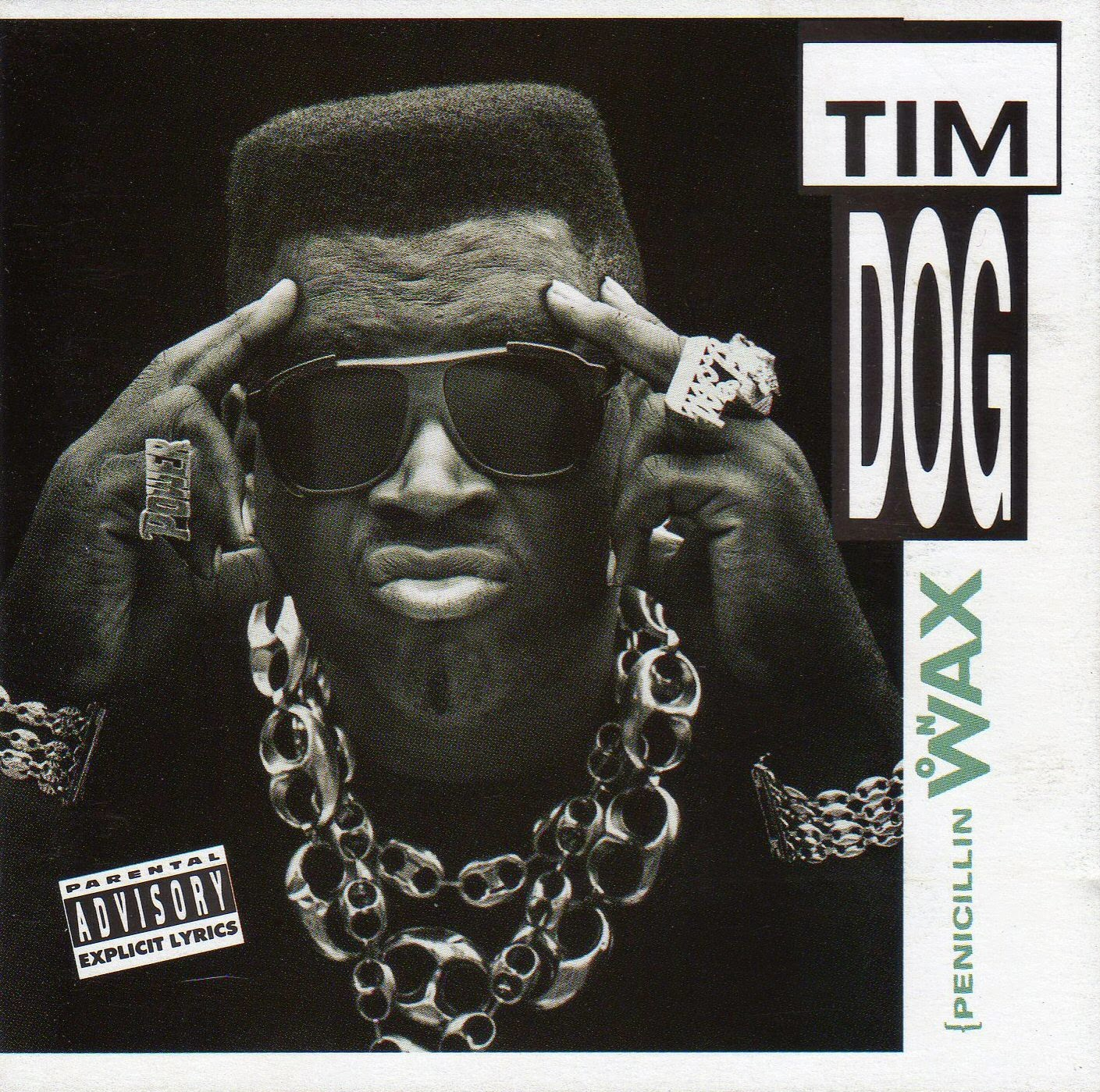 Tim Dog - Penicillin On Wax (1991)
