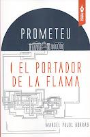 Portada de Prometeu i el portador de la flama de Marcel Pujol Borràs