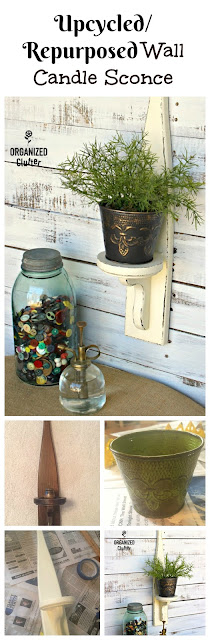 Dated Thrift Shop Candle Sconce Repurpose organizedclutter.net