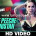 Mere Peeche Hindustan Lyrics Beiimaan Love | Yasser Desai | Sunny Leone