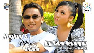 Lirik Lagu Nogling S. feat Yulie Ananta - Ing Dalan Kenangan