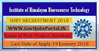 Institute of Himalayan Bio resource Technology Recruitment 2018- 45 Project Assistant