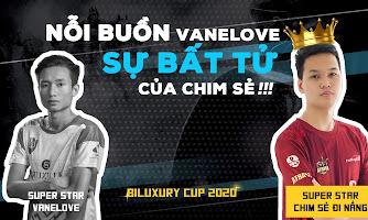 Biluxury Cup 2020: Nỗi buồn Vanelove, sự bất tử của Chim Sẻ!