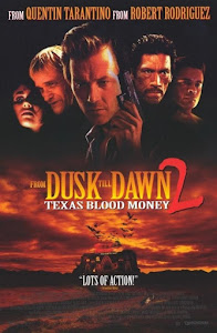 Dusk Till Dawn 2: Texas Blood Money Poster