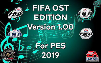 PES 2019 FIFA OST Edition Version 1.00 by CrispX