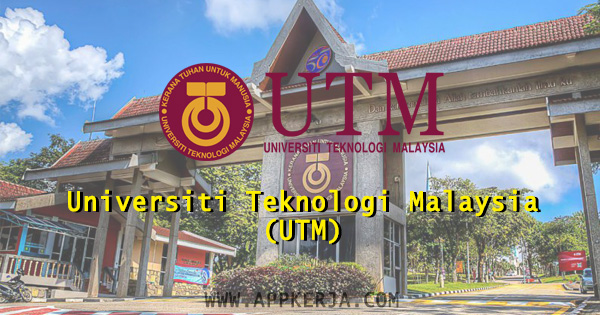Universiti Teknologi Malaysia (UTM)