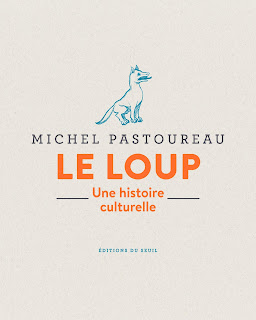 http://www.seuil.com/ouvrage/le-loup-michel-pastoureau/9782021403954?reader=1#page/1/mode/2up