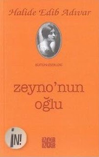 Halide Edib Adıvar - Zeyno'nun oğlu