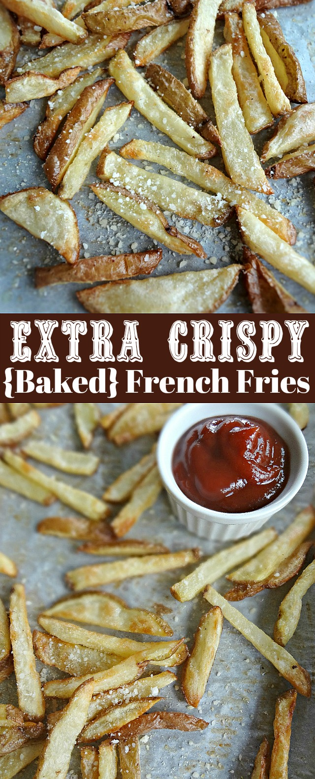 Extra Crispy Baked French Fries