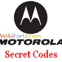 Motorola Mobile Secret Codes | Tweak your Motorola Phone with These