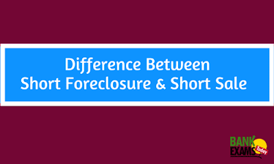 Difference Between Short Foreclosure & Short Sale