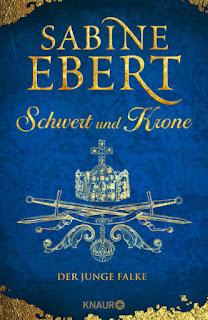 Schwert und Krone - Der junge Falke von Sabine Ebert
