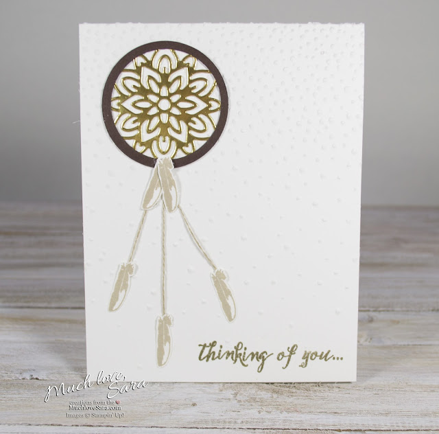 Handmade Dreamcatcher Card | Thinking of You card made with Stampin' Up products