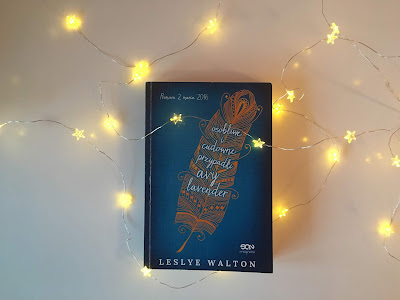 """""""Osobliwe i cudowne przypadki Avy Lavender"""" - Leslye Walton"""