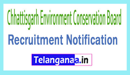 Chhattisgarh Environment Conservation Board Recruitment