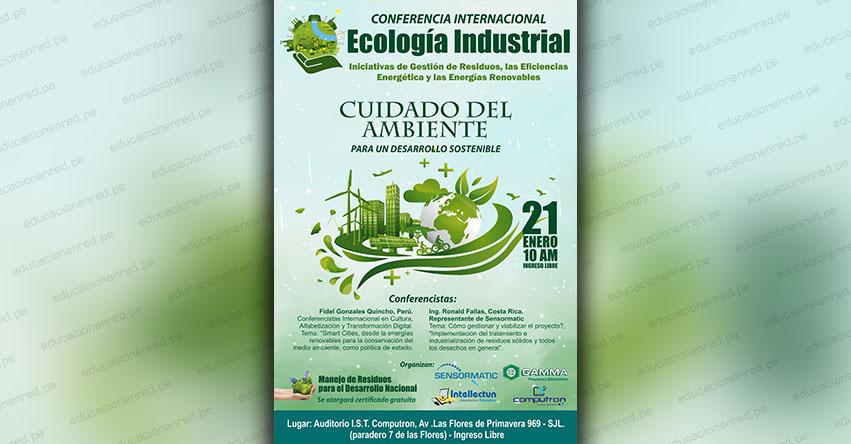 Conferencia Internacional sobre Ecología Industrial, para un mejor manejo de Residuos, Eficiencia Energética y Energías Renovables