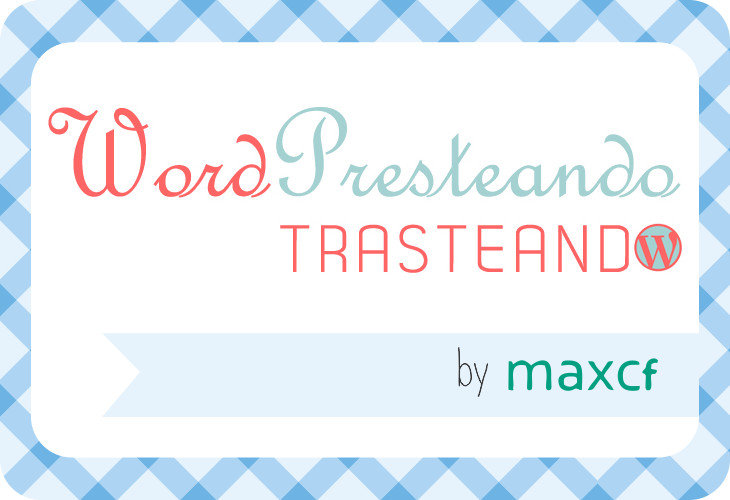 WordPresteando: Plugins imprescindibles en tu blog de WordPress, por @maxcf