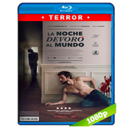 La noche devoró al mundo (2018) BRRip 1080p Audio Dual Latino-Ingles