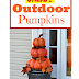 DIY Outdoor Real Looking Pumpkins