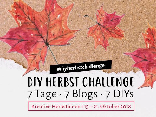 DIY Themenwoche Herbst - die Kreativ Challenge - heute kommt der Beitrag von mir