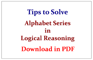 Tips to Solve Alphabet Series in Logical Reasoning Questions-Download