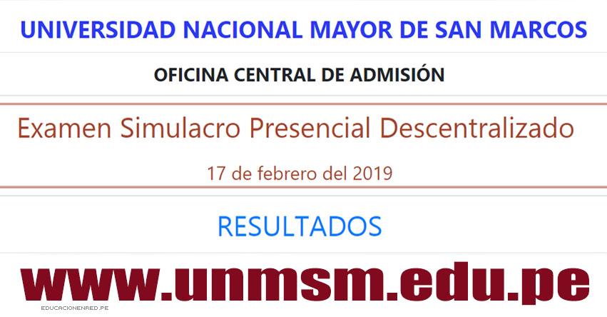UNMSM Publicó Resultados del Simulacro de Examen Admisión 2019-2 (Domingo 17 Febrero) Lista Aprobados - Universidad Nacional Mayor de San Marcos - www.unmsm.edu.pe