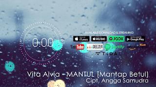 Lirik Lagu Mantul (Mantap Betul) - Vita Alvia