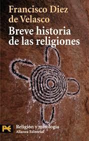 Francisco Diez de Velasco - Breve historia de las religiones