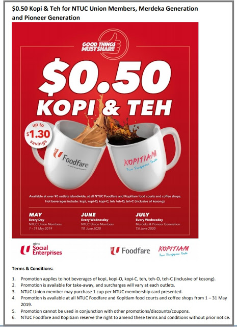 '$0.50 kopi & teh' for National Trades Union Congress (NTUC) members, Merdeka Generation and Pioneer Generation.