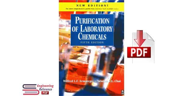 Purification of Laboratory Chemicals 5th Edition by W.L.F. Armarego, Christina Chai, W.L.F. Armarego