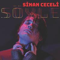 Sinan Ceceli Söyle (2017) Full Albüm Dinle