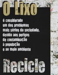 RECICLE O LIXO