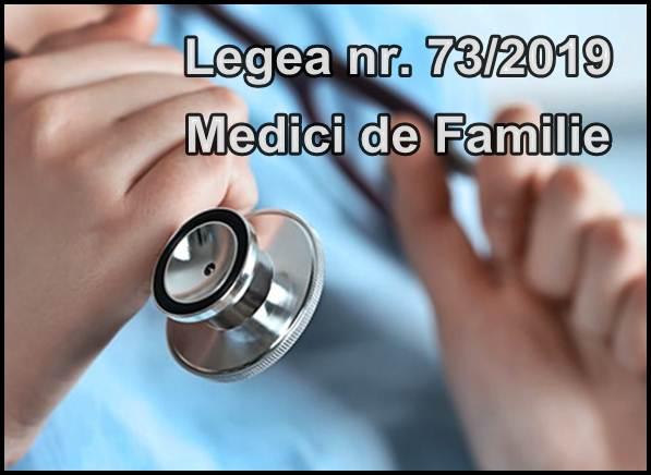 Noutati Medici de Familie Legea nr. 73 din 2019
