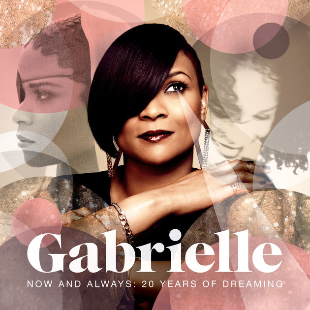 Gabrielle – Now And Always: 20 Years Of Dreaming – 2013  [Richiesta]